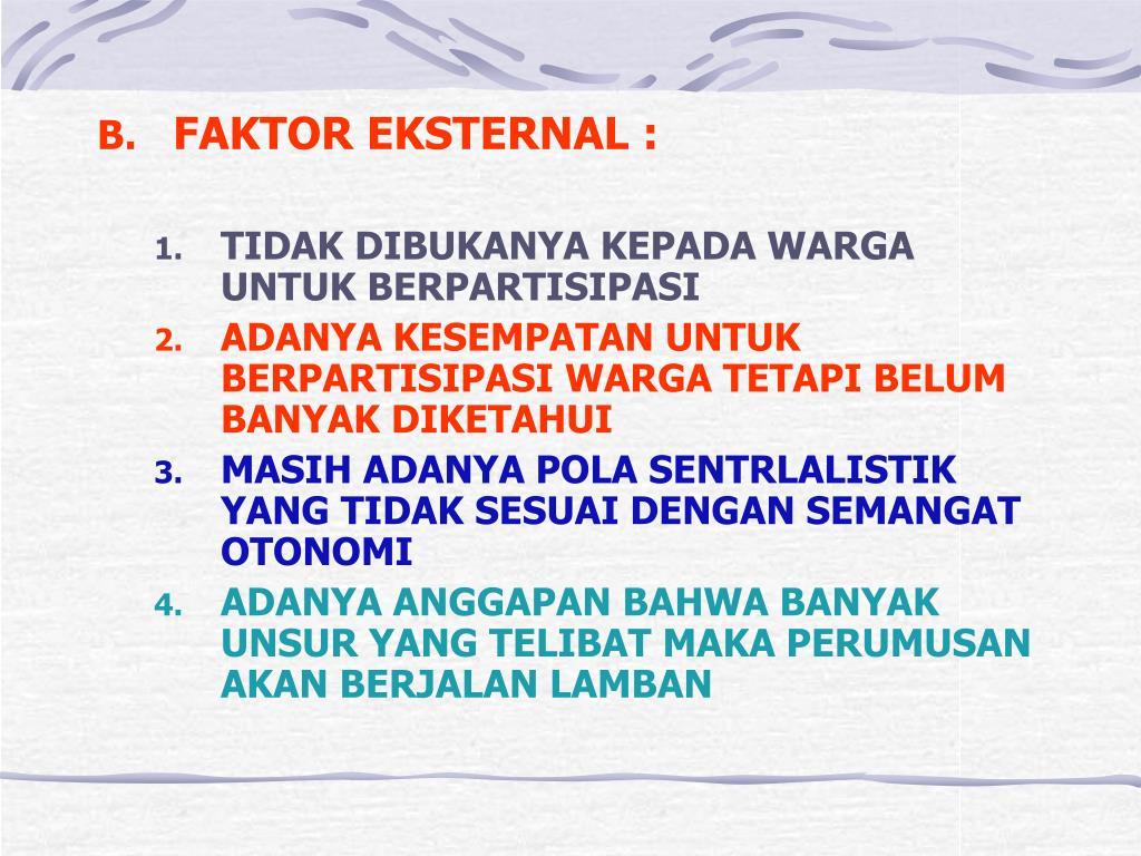FAKTOR EKSTERNAL :