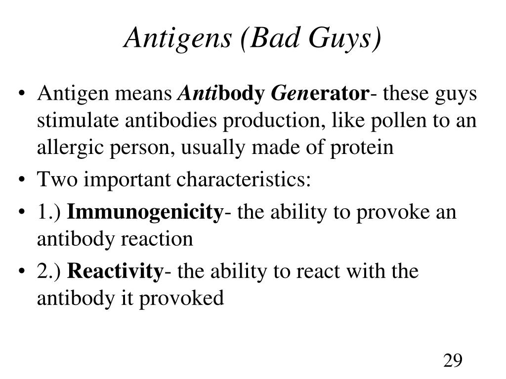 Antigens (Bad Guys)