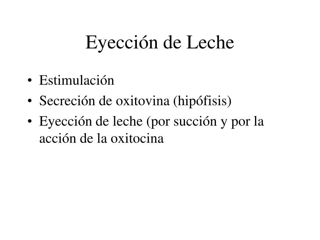 Eyección de Leche