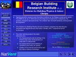 belgian building research institute 1 division for building physics indoor climate