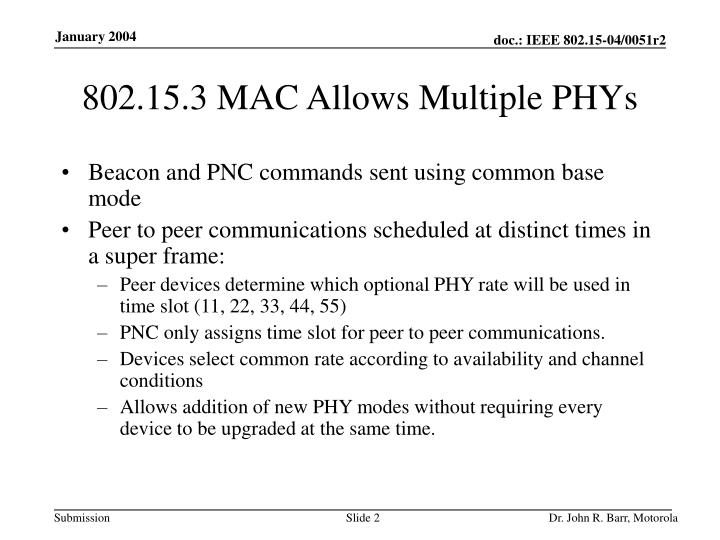 802 15 3 mac allows multiple phys