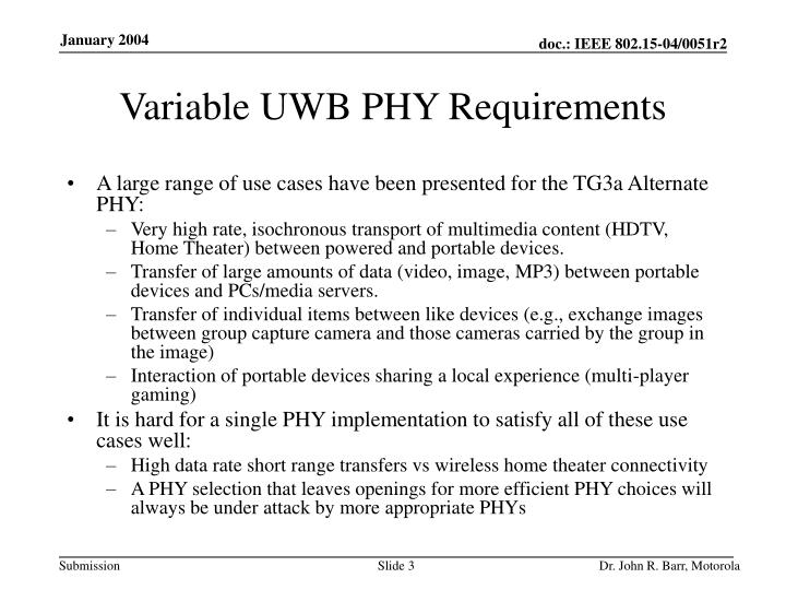 Variable uwb phy requirements
