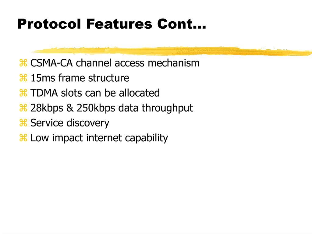 Protocol Features Cont...