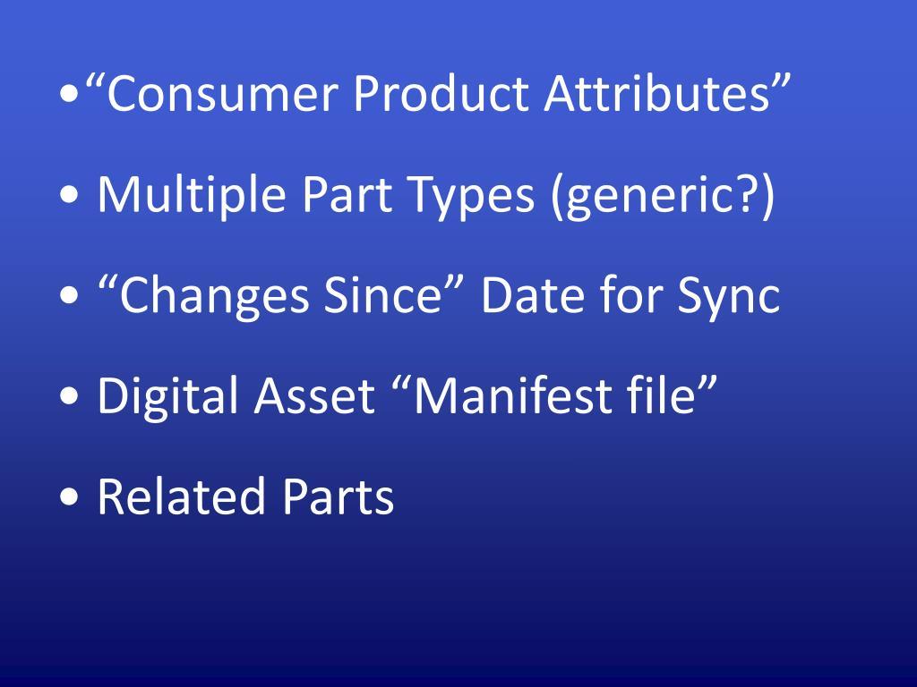"""""""Consumer Product Attributes"""""""
