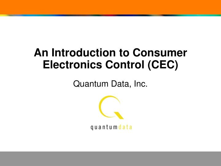 An introduction to consumer electronics control cec