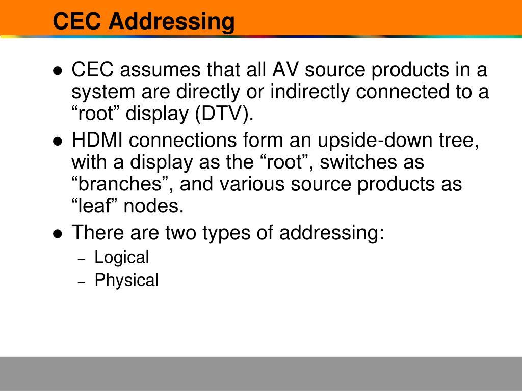 CEC Addressing