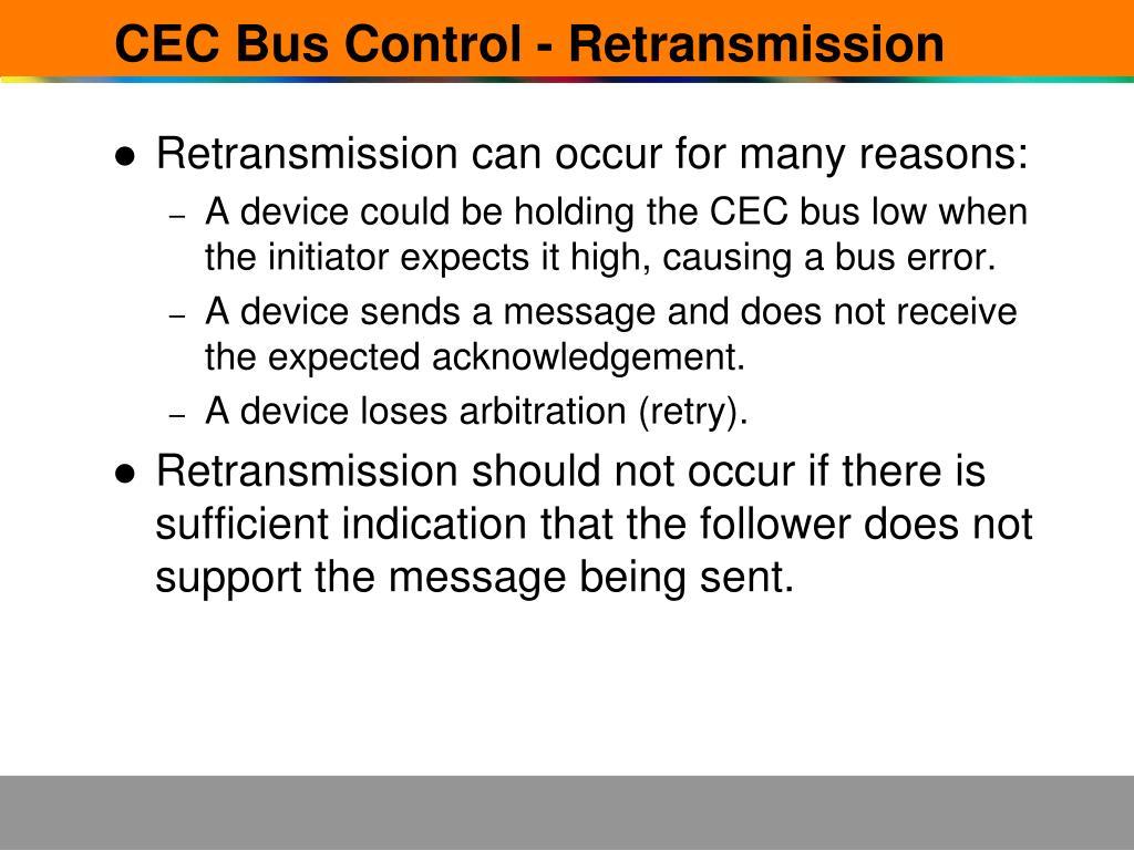 CEC Bus Control - Retransmission