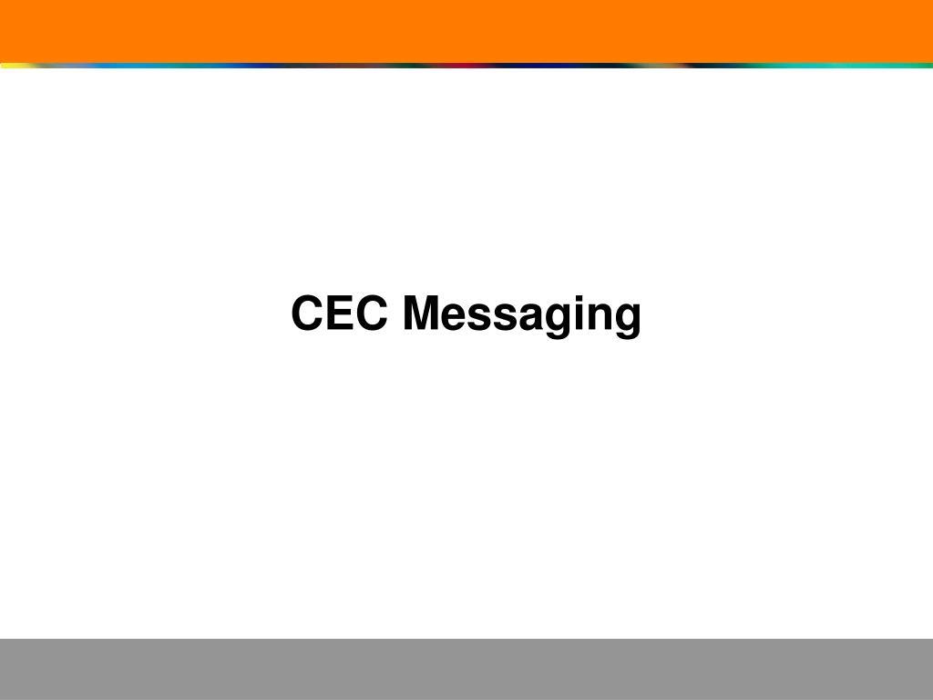 CEC Messaging