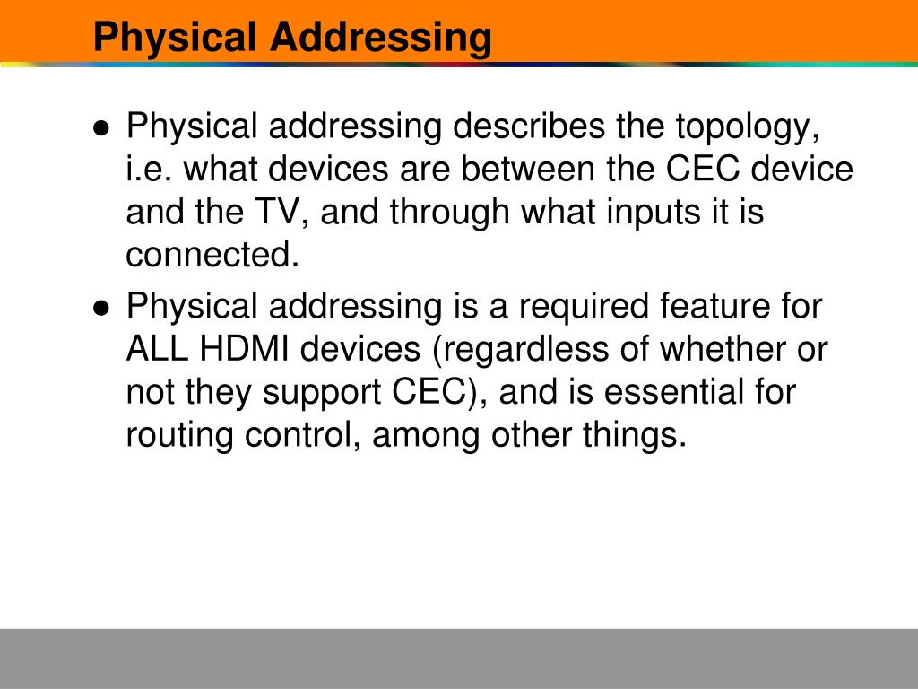 Physical Addressing