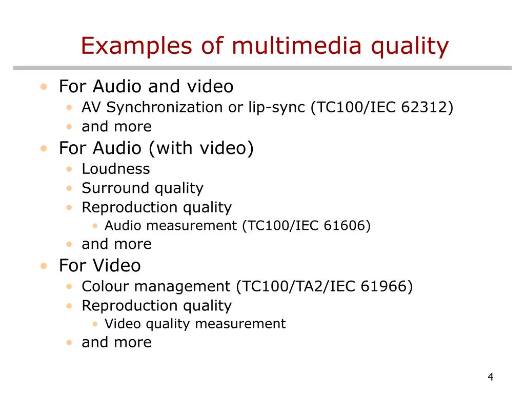 Examples of multimedia quality
