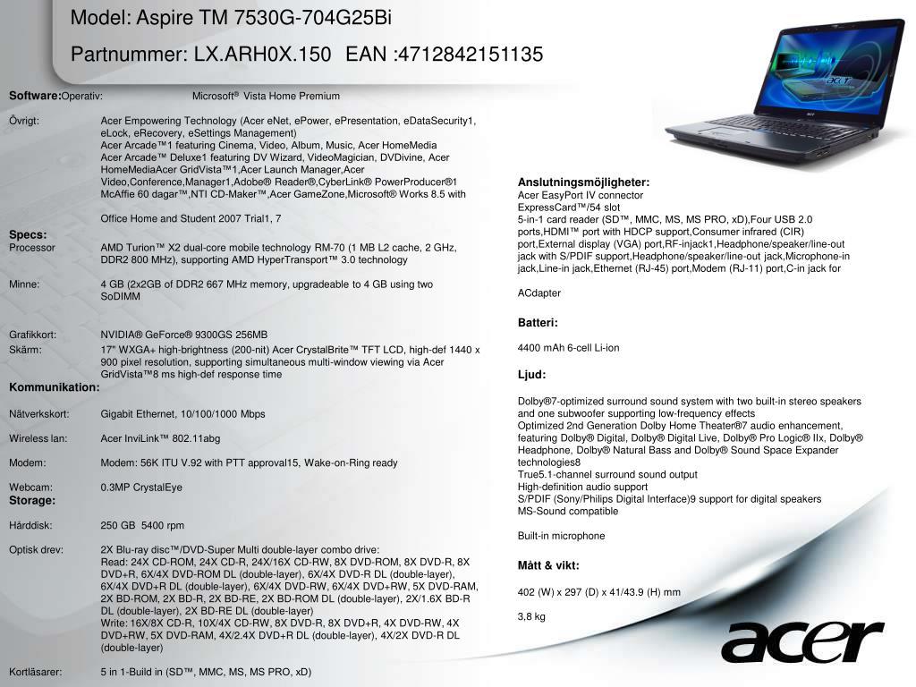 Model: Aspire TM 7530G-704G25Bi