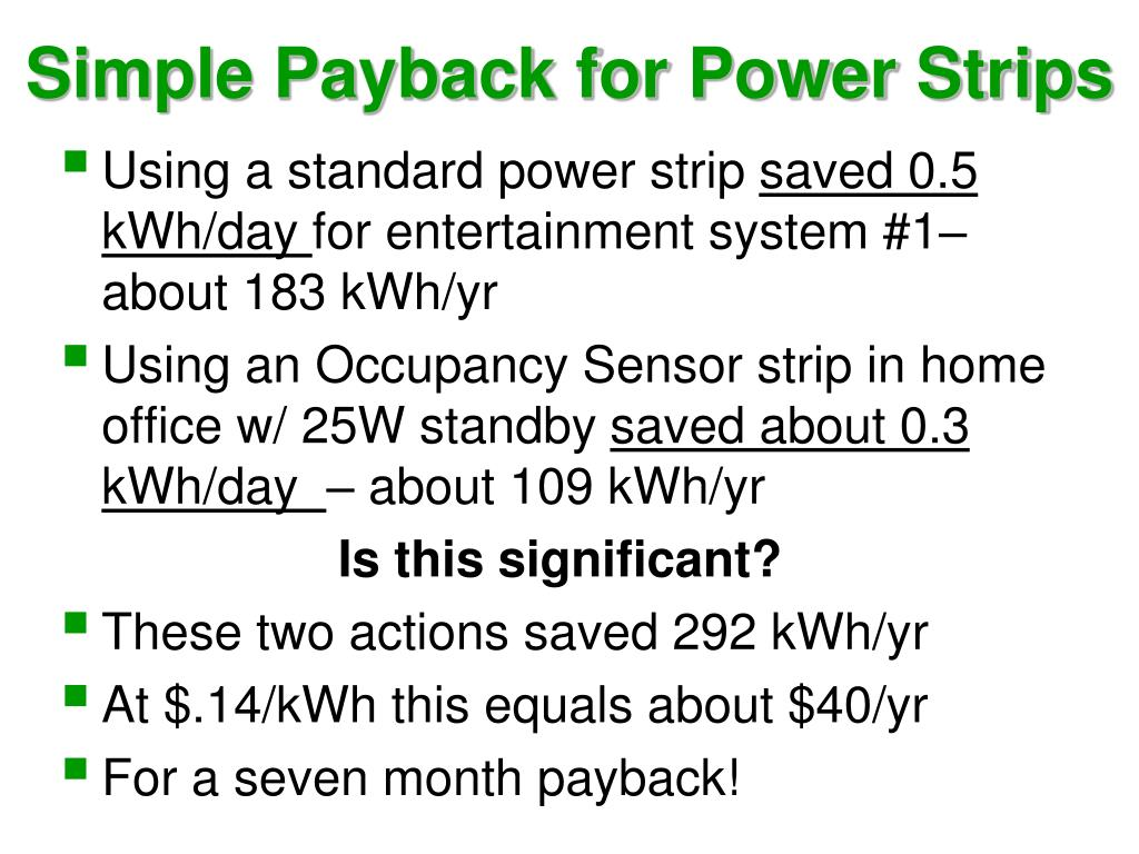 Simple Payback for Power Strips