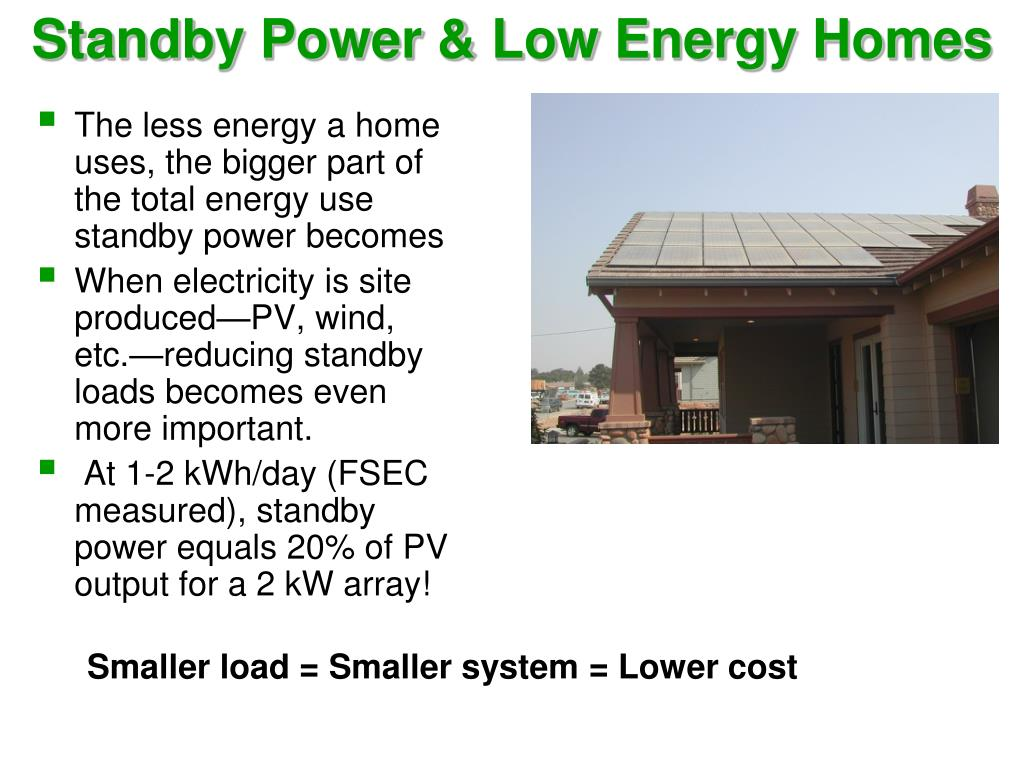 Standby Power & Low Energy Homes
