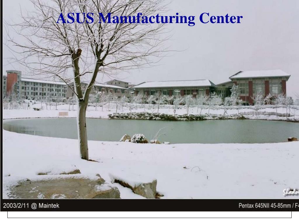 ASUS Manufacturing Center