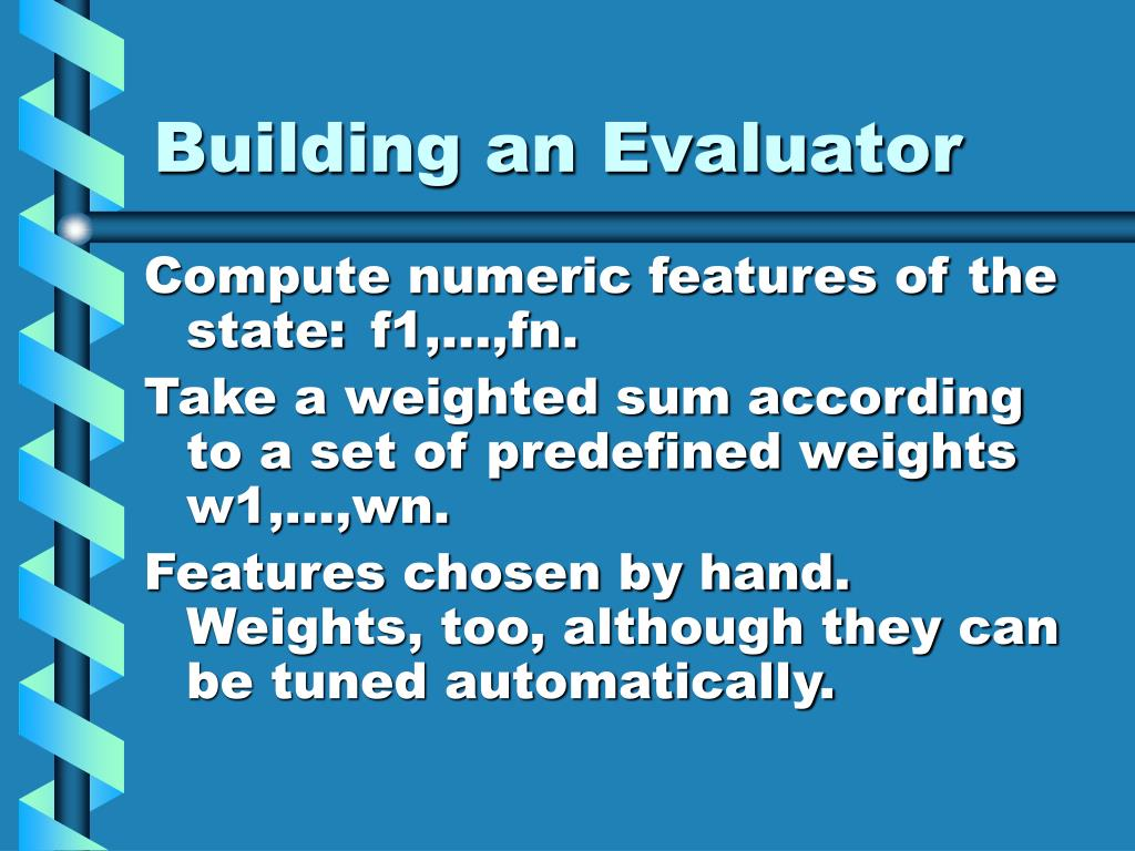 Building an Evaluator