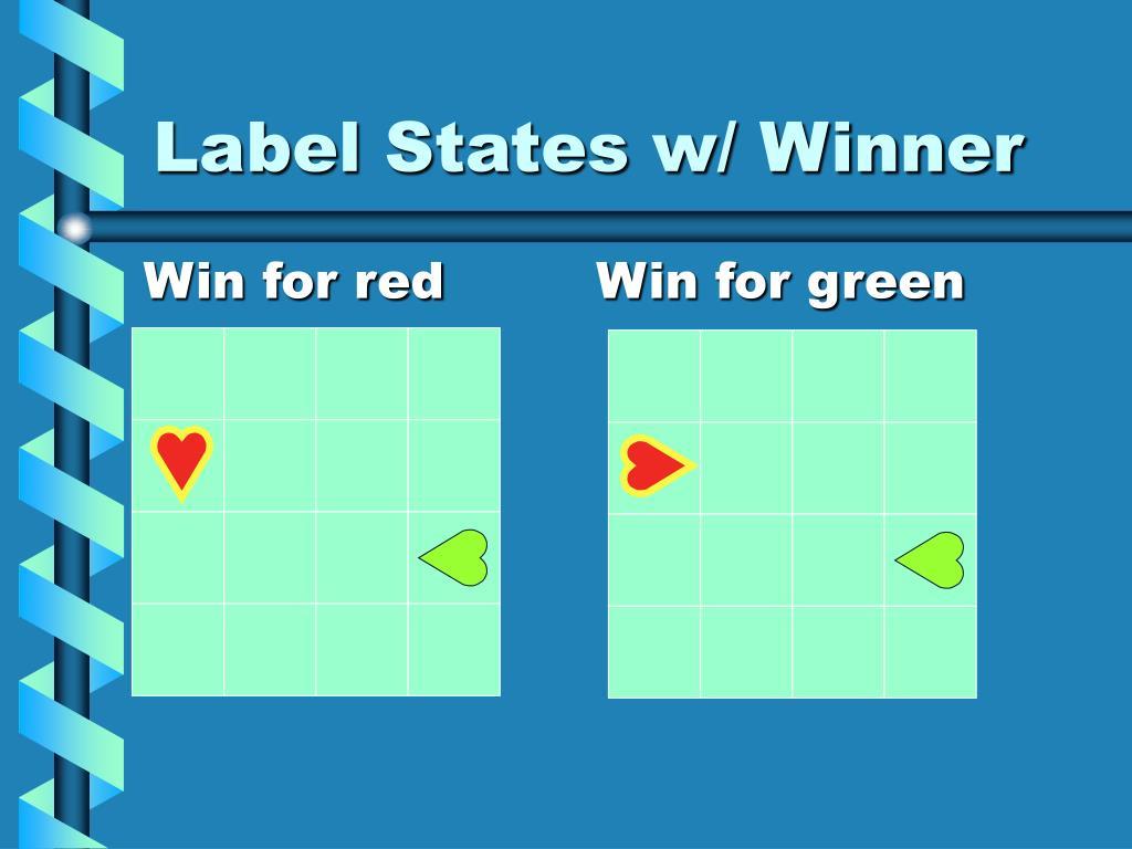 Label States w/ Winner