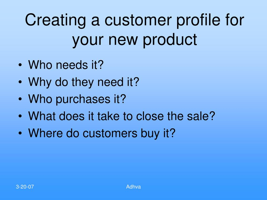 Creating a customer profile for your new product