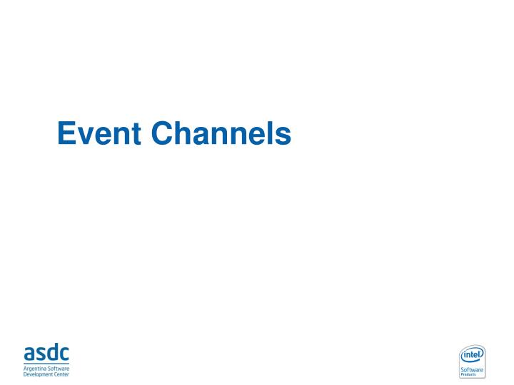 Event Channels