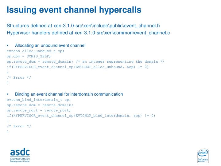 Issuing event channel hypercalls