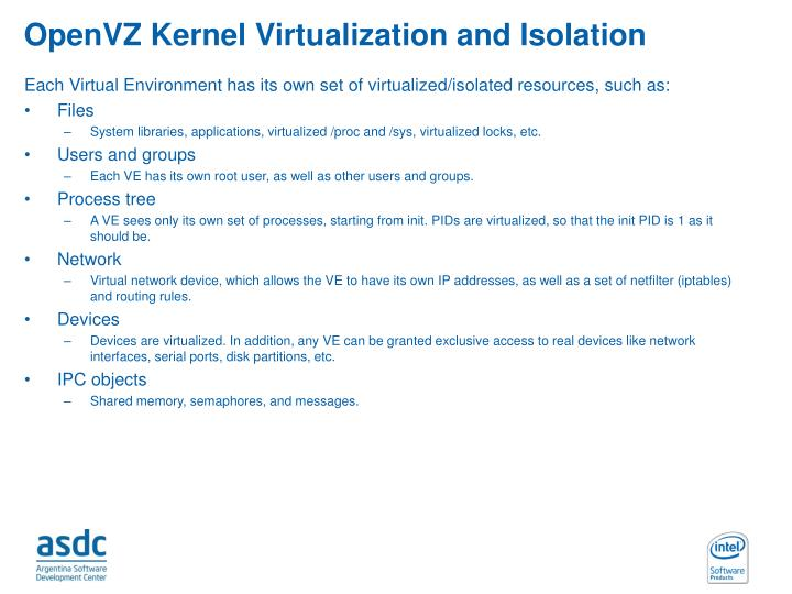 OpenVZ Kernel Virtualization and Isolation