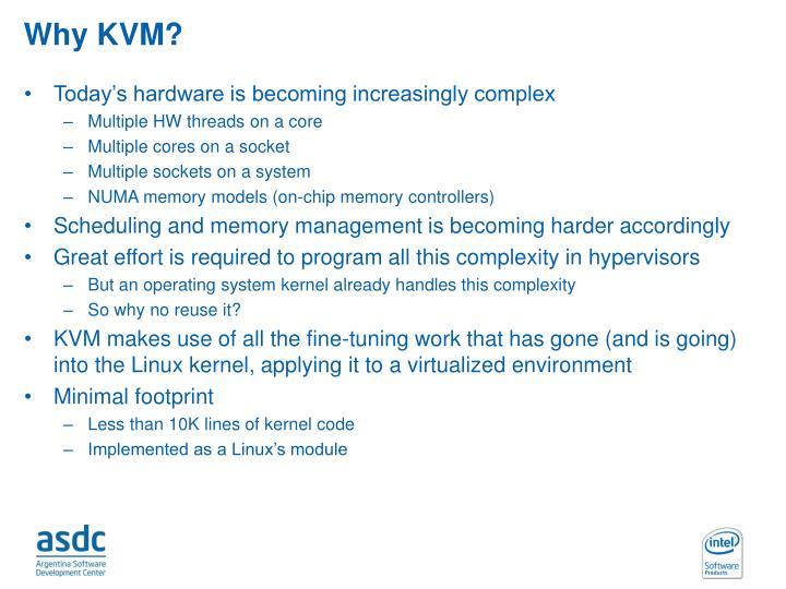 Why KVM?