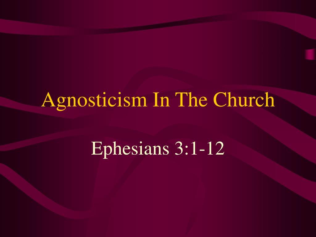 agnosticism in the church