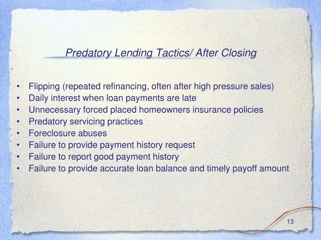 Predatory Lending Tactics/ After Closing
