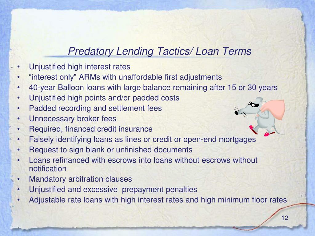Predatory Lending Tactics/ Loan Terms