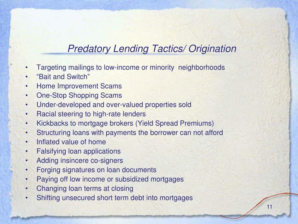 Predatory Lending Tactics/ Origination