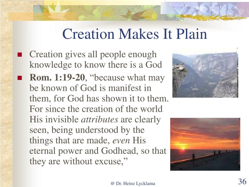 Creation Makes It Plain