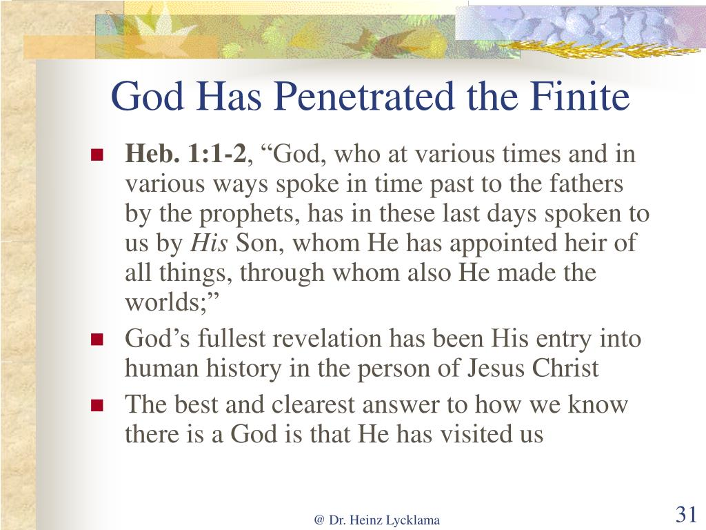 God Has Penetrated the Finite