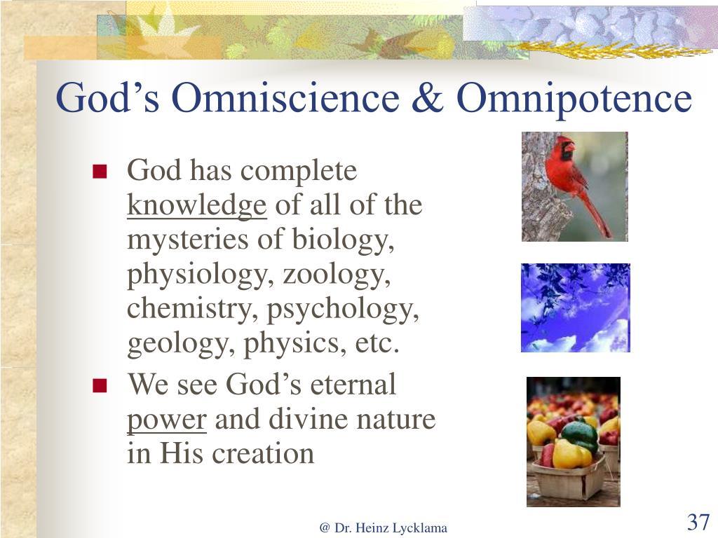 God's Omniscience & Omnipotence