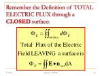 remember the definition of total electric flux through a closed surface