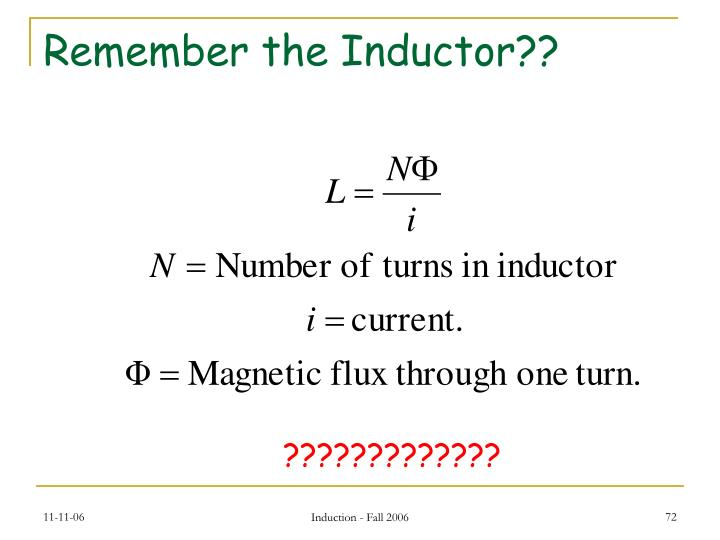Remember the Inductor??