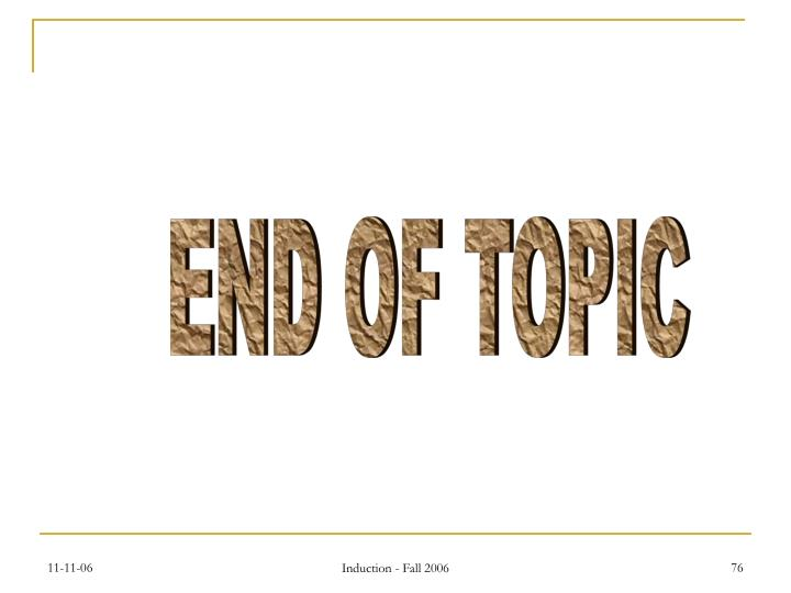 END OF TOPIC
