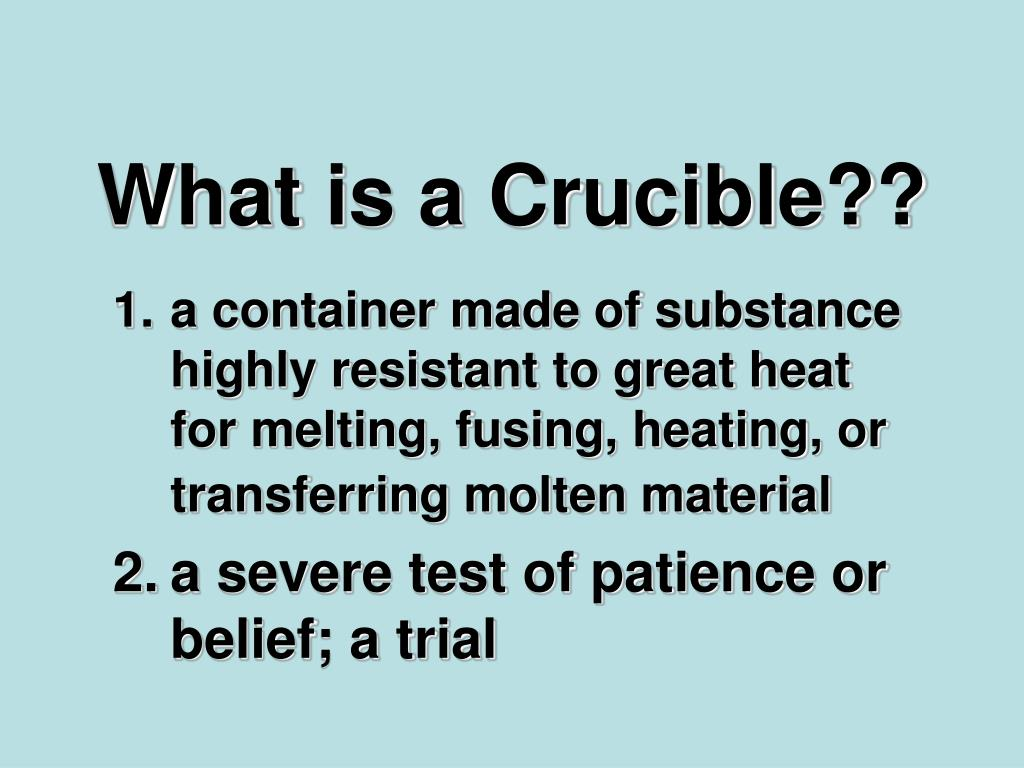 What is a Crucible??