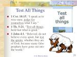 test all things