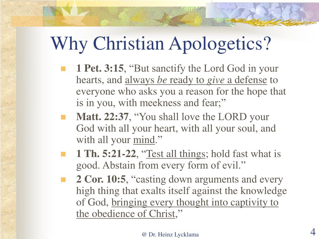 Why Christian Apologetics?