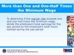 more than one and one half times the minimum wage