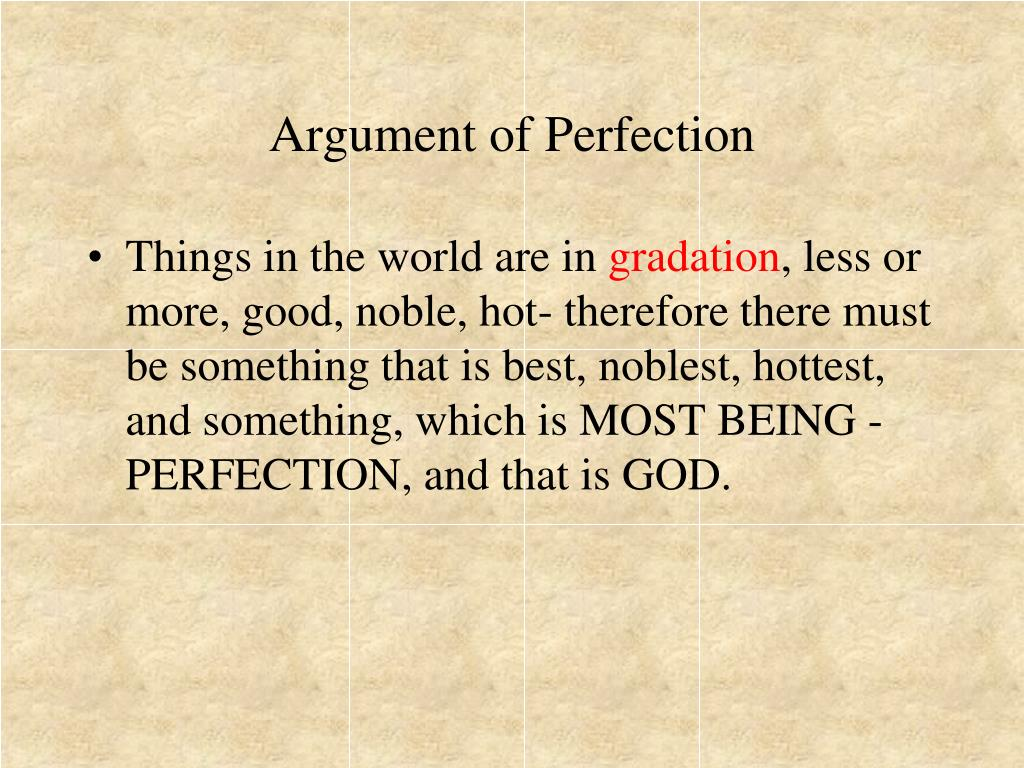 Argument of Perfection