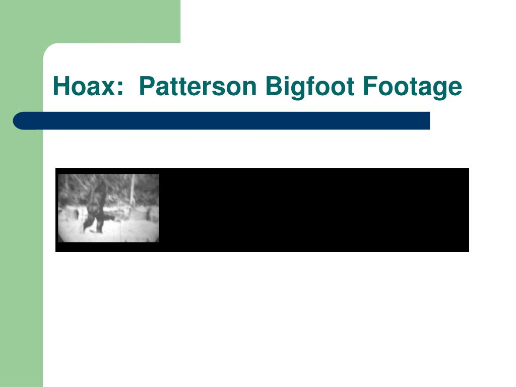 Hoax:  Patterson Bigfoot Footage