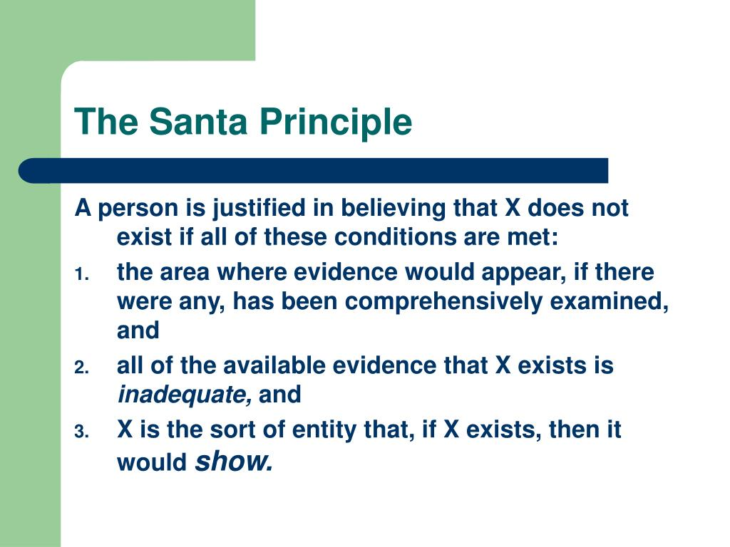 The Santa Principle