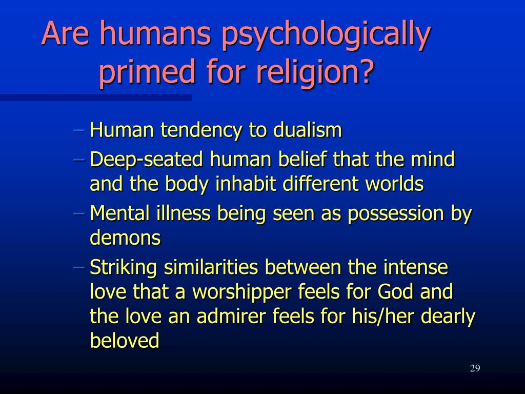 Are humans psychologically primed for religion?