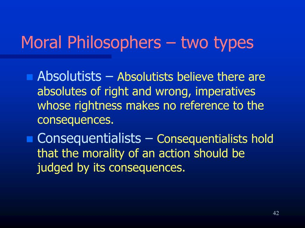 Moral Philosophers – two types