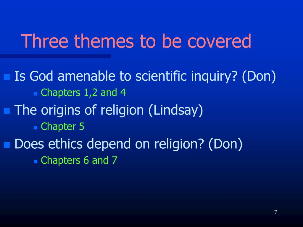 Three themes to be covered