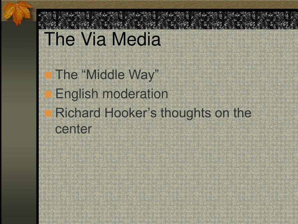 The Via Media