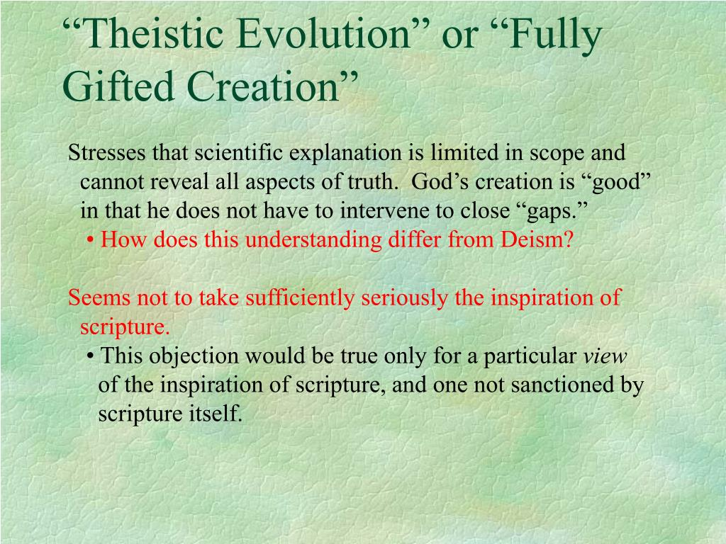 """Theistic Evolution"" or ""Fully"