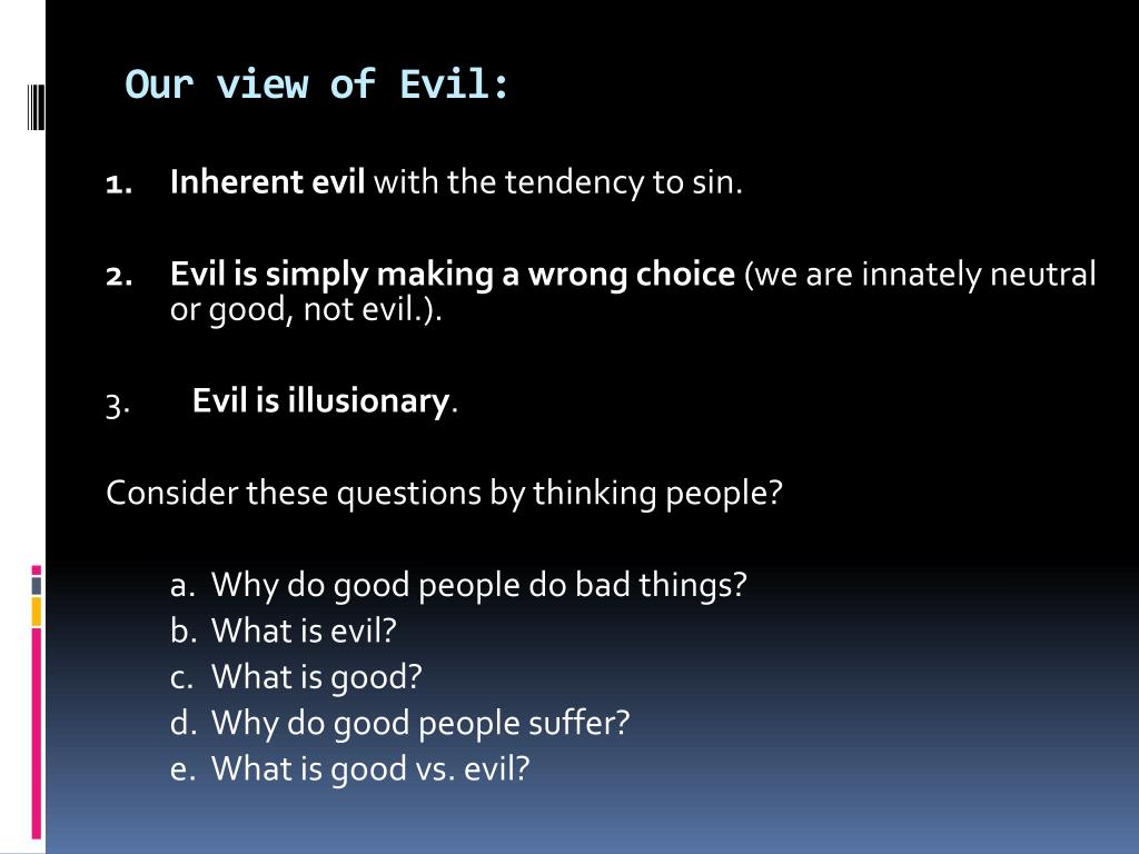 Our view of Evil: