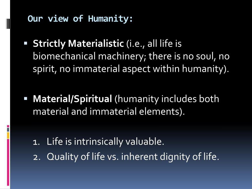 Our view of Humanity: