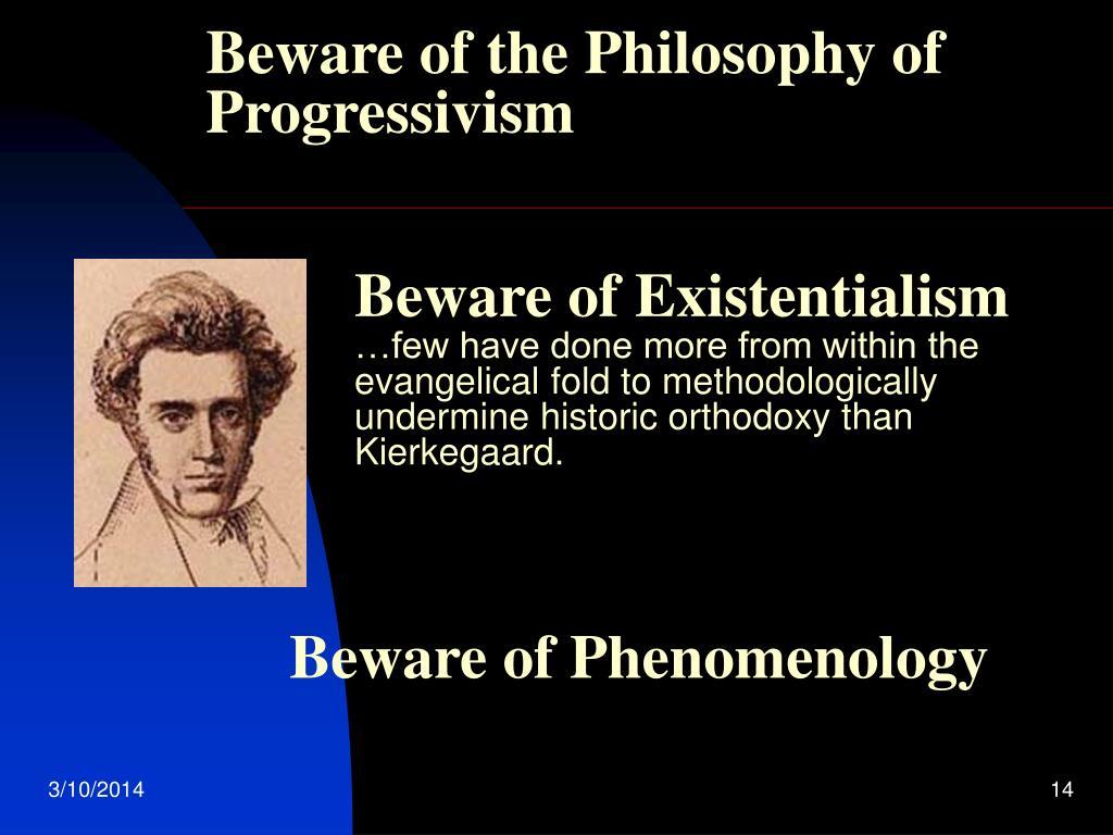 Beware of the Philosophy of Progressivism